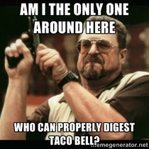 Every time Taco Bell is mentioned this is all I can think