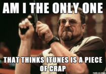 Everytime I use iTunes