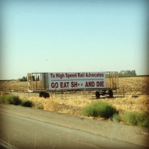 Farmers in California are pretty serious about the high speed rail
