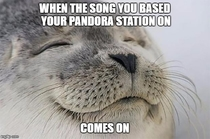 Fellow Pandora users will understand this bliss