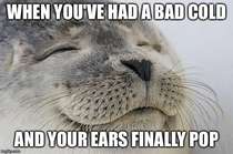 Finally happened today after a fortnight of being deaf in one ear