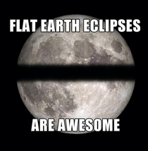 Flat earth eclipse