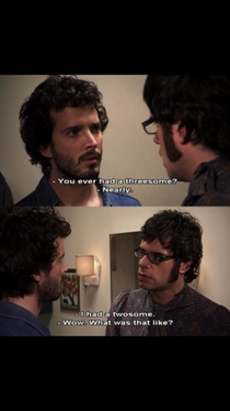 Flight of the Conchords was truly an underrated gem of a show