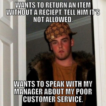 For anyone retail we all know this Scumbag