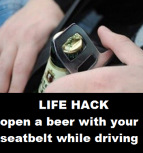 For future reference some Life-Hacks shouldnt actually be used