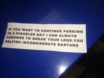 Found under the wiper blades of cars parked illegally in disabled bays at my work