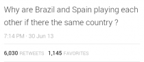 Girl on Twitter had an interesting geographical view on the Brazil v Spain soccer game