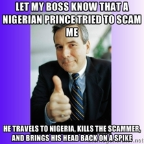 Good guy boss lately