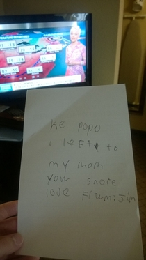Grandson bailed on me At least he was thoughtful and left a note