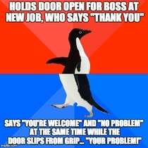Had my own ARE YOU FUCKING SORRY moment at work today
