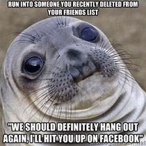 Happened to me the other day after I did a little spring cleaning on facebook
