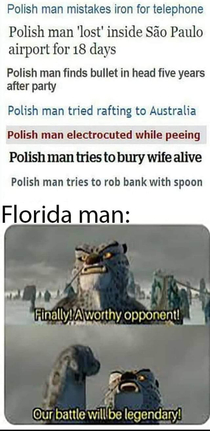 Has Florida Man met his match