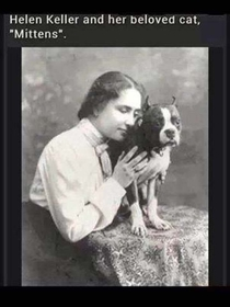 Helen Keller and her beloved cat Mittens