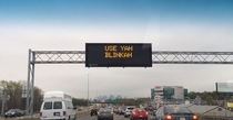 Highway department using the local dialect to engage drivers