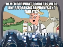 Honestly I dont know why people bother recording concerts with their phones - I guarantee they never watch the video