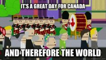 How I feel as a Canadian waking up on Canada Day morning