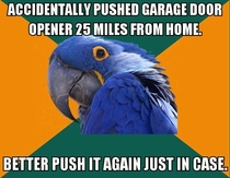 I bumped my home garage door opener while at work