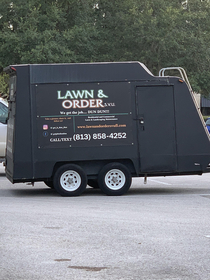 I call your Lawn and Order dun dun