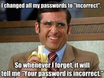 I changed all my password to incorrect