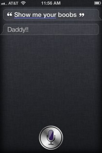 I changed my settings so that Siri calls me Daddy and due to my inner th grader I almost immediately regretted it
