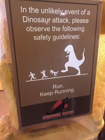 I dont need to outrun the dinosaur I just need to outrun you