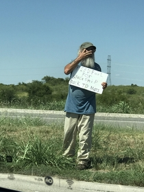 I gave him a dollar hopefully he can get back home