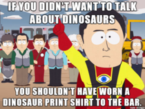 I get the feeling this bitch didnt even know anything about Dinosaurs