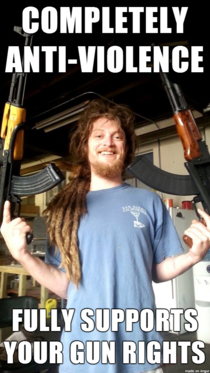I have a friend who happens to be a gun loving hippy I was inspired to make Good Guy Gun Nut
