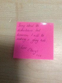 I just found this stuck to the door of my student flats I have no idea who Cheryl is or what disturbances she is talking about but Im looking forward to tomorrow