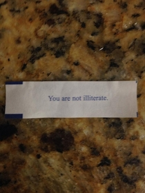 I just got the greatest fortune in the world
