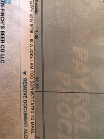 I just noticed an old pay stub of mine has a joke on it