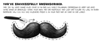 I received a mustache for unsubscribing from my pizza places newsletter