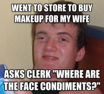 I said this to a very confused looking girl at a CVS