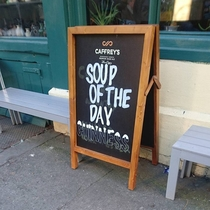 I see your soup of the day and raise you mine