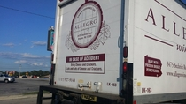 I spotted this on a wine truck I should follow them