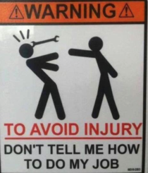 I think everybody needs this sign at their work