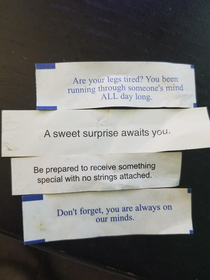 I think the fortune cookies Ive been collecting are trying to tell me something