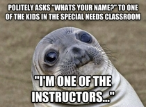 I was told to talk with the special needs kids so I started by asking their names
