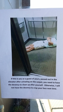 I was wondering what that stain was in the elevator this morningThen I found this posted to the front doors