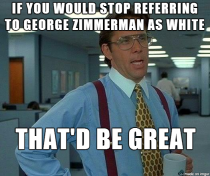 If Obama is black Zimmerman is Latino