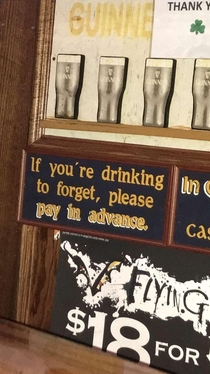 If youre drinking to forget
