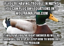 If youre having problems with maths