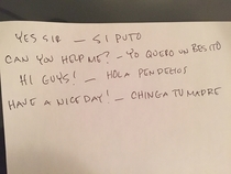 Im a white guy that works with a lot of Mexican guys A new guy started and I made him a quick reference English to Spanish phrase guide
