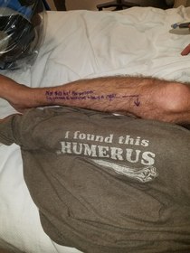 Im having my left leg amputated today I wore this shirt and wrote this on my leg for the surgeons If I couldnt laugh about it