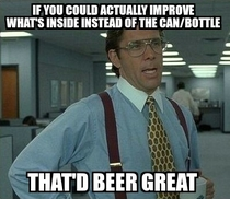 Im looking at you US big beer manufacturers
