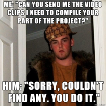 Im stuck with this guy all semester for a group project