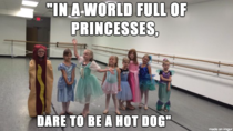 In a world full of princesses dare to be a hot dog
