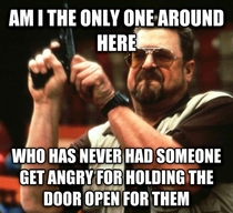 In response to all the door holders