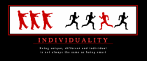Individuality - My attempt at a true Demotivational