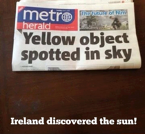 Ireland discovered the sun